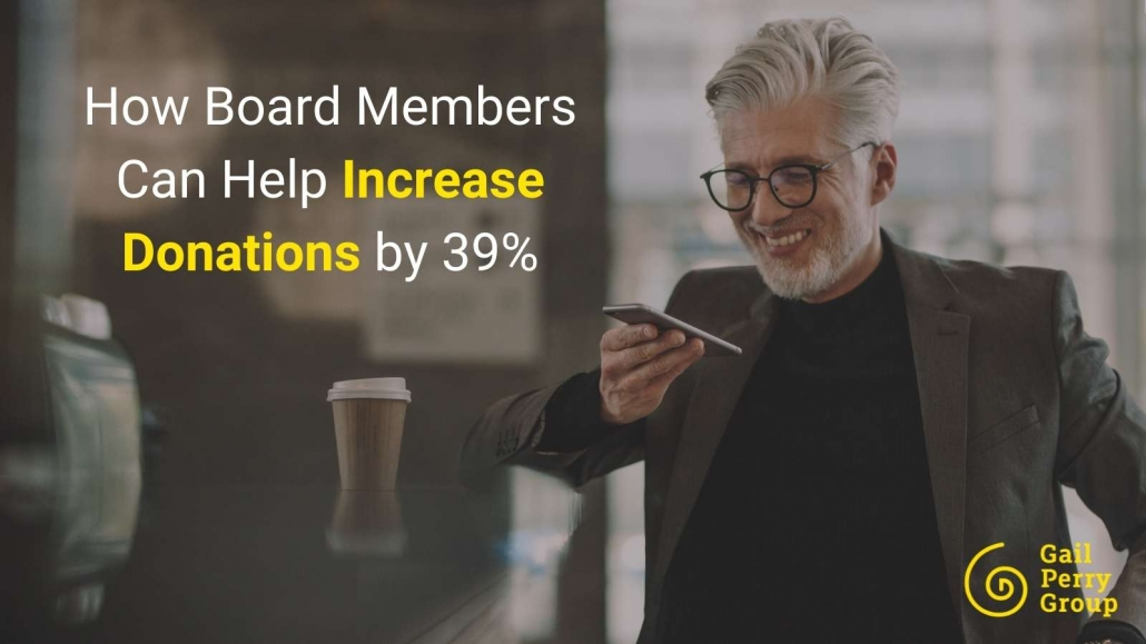 How Board Members Can Help Increase Donations by 39%