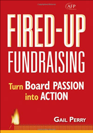 Fired-Up Fundraising: Turn Board Passion into Action